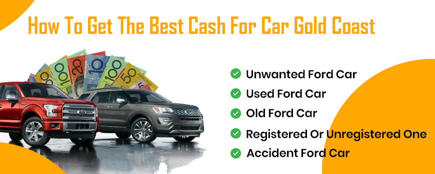 How To Get The Best Cash For Car Gold Coast Rates For Ford Cars