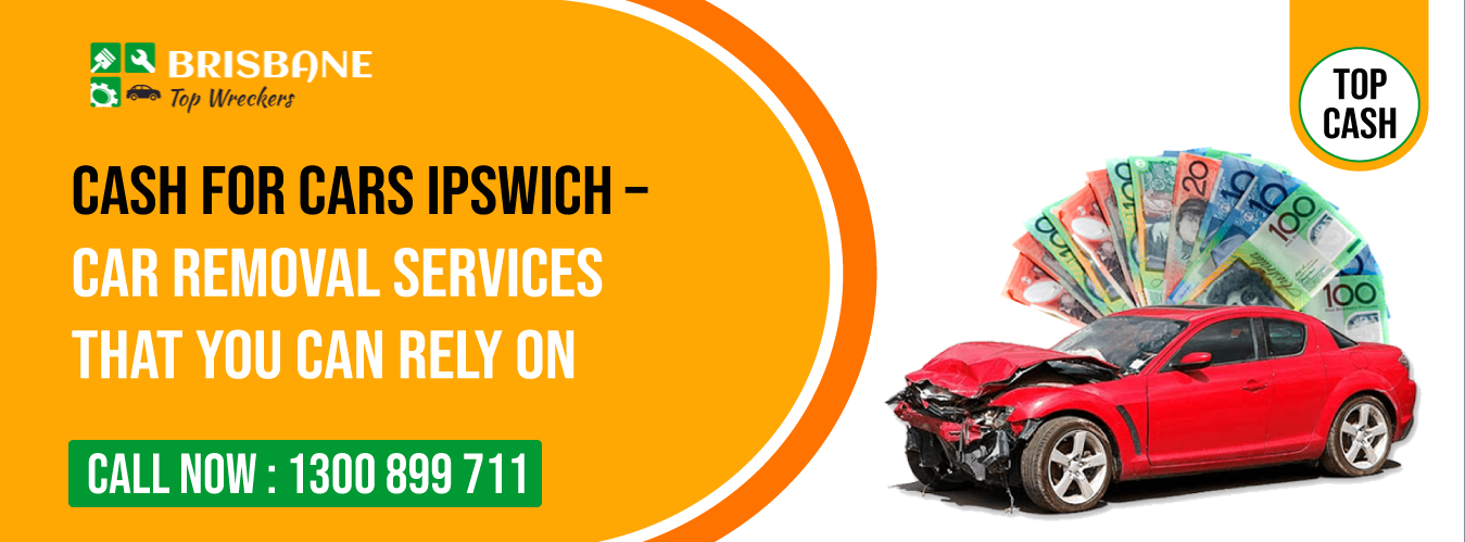 Best Cash For Car Services Provider In Ipswich