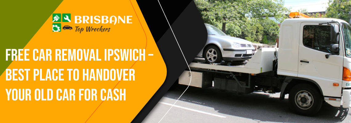 Looking For Car Removal Company Ipswich
