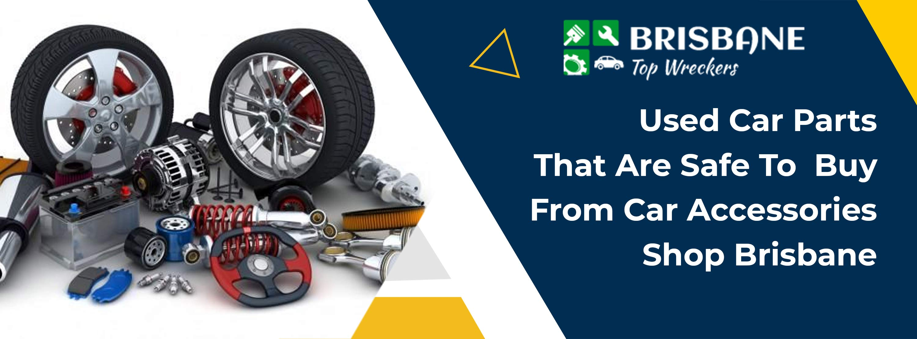 Used Car Parts That Are Safe To Buy From Car Accessories Shop Brisbane